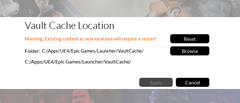 Change the Vault Cache path in UE4 and free up your drive